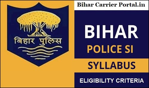 BPSSC Bihar Police SI Exam Preparation Tips and Tricks 2021